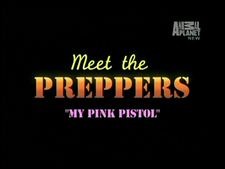 Meet the Preppers: My Pink Pistol