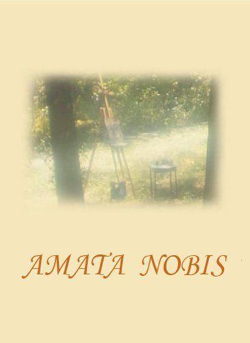 Amata nobis