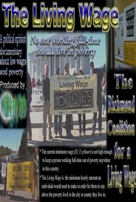 The Living Wage: A Documentary About Living Wage Movements in Virginia