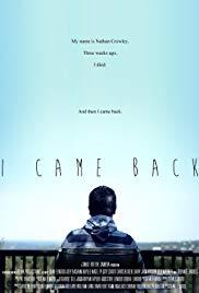 I Came Back