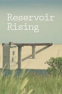 Reservoir Rising