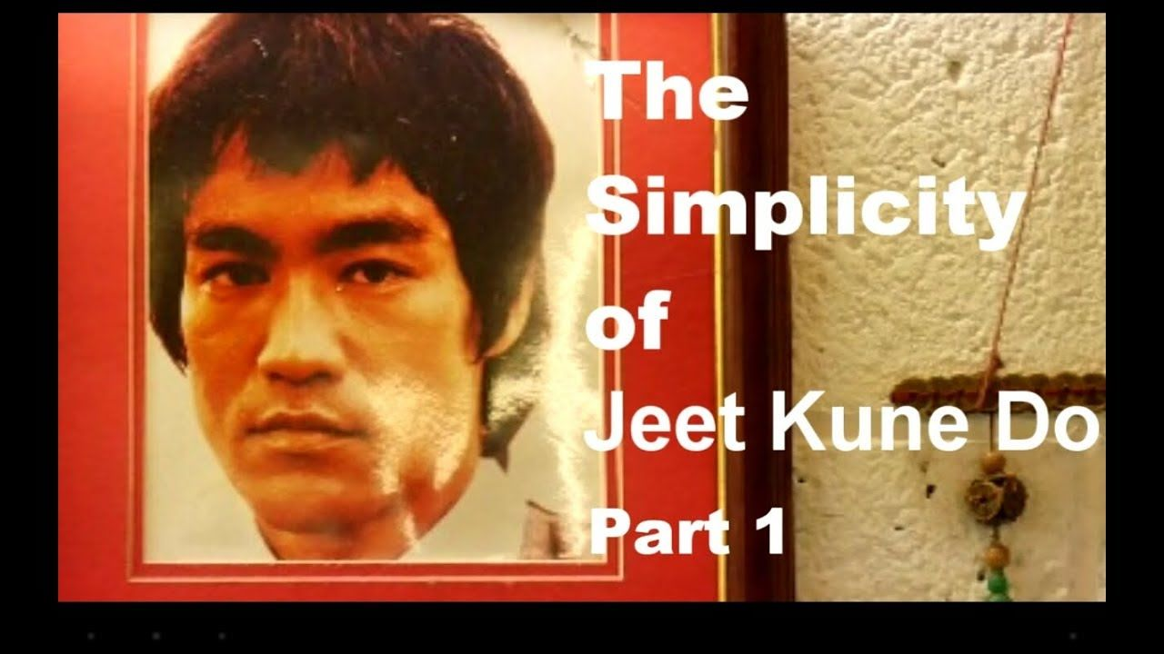The Simplicity of Jeet Kune Do ( 2 part mini series)