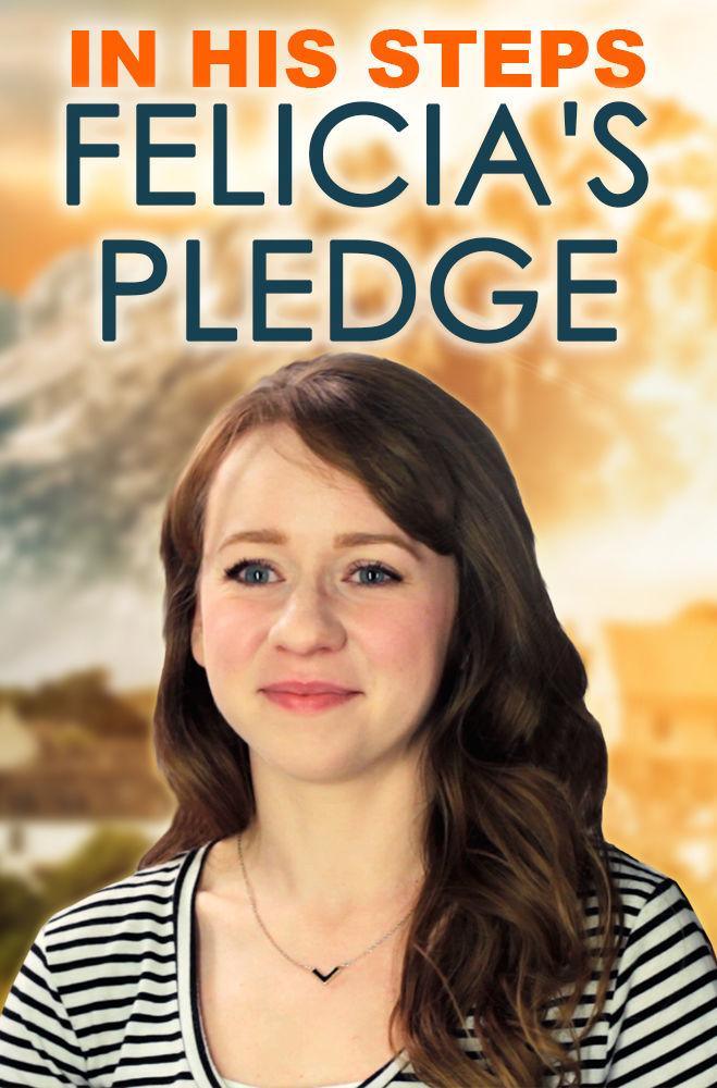 Felicia's Pledge