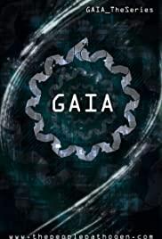 Gaia: The Series