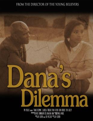 Dana's Dilemma