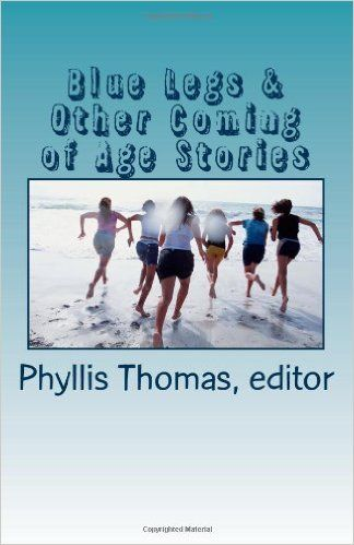 Blue Legs and Other Coming of Age Stories