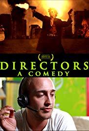 Directors: A Comedy
