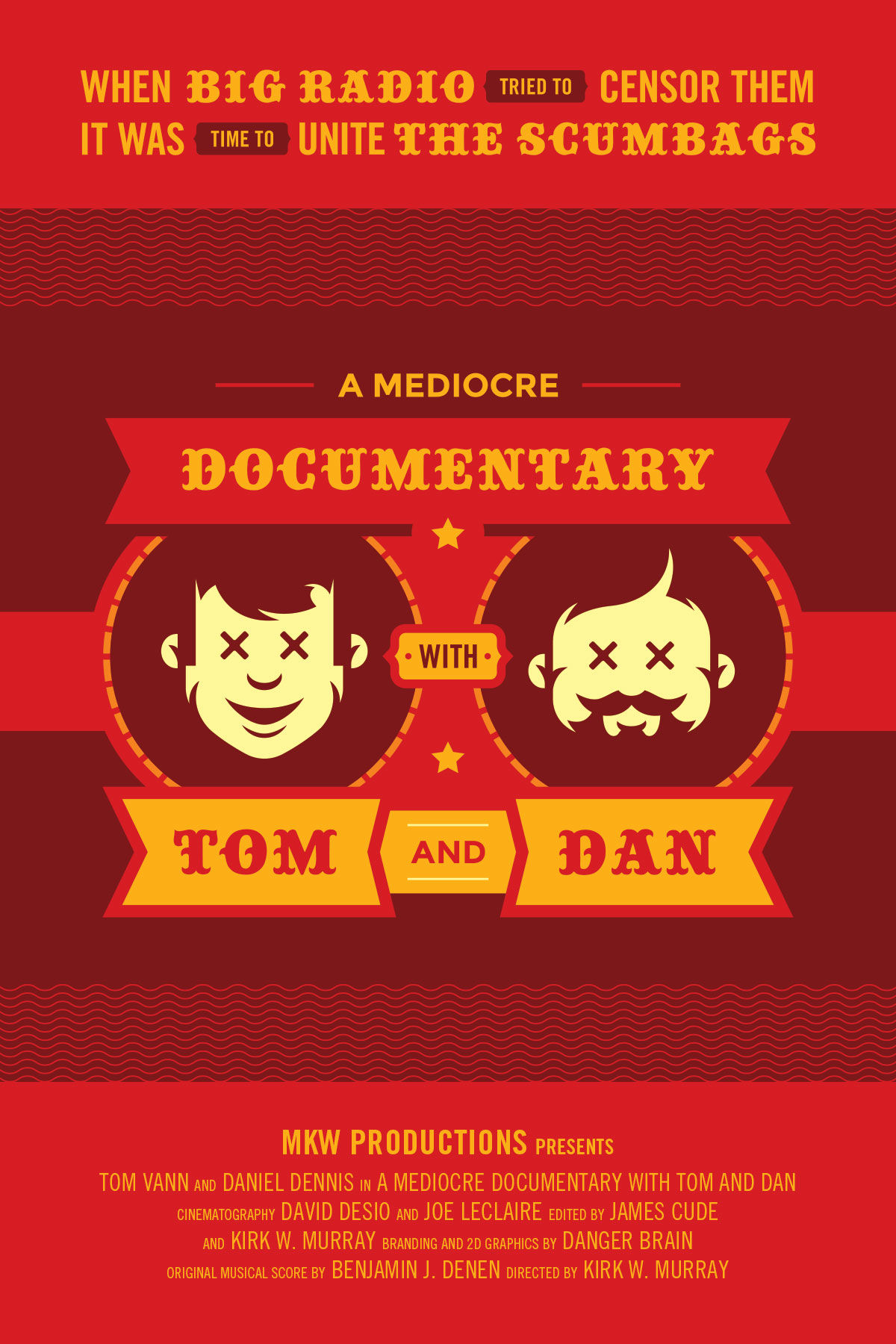 A Mediocre Documentary with Tom and Dan