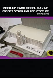 Mock-up Card Model Making for Set Design and Architecture with Fon Davis