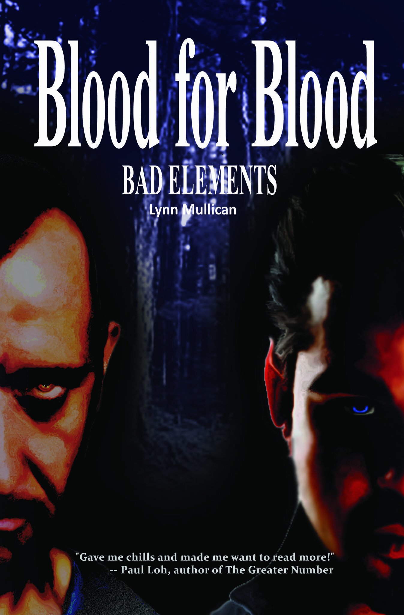 Bad Elements: Blood for Blood