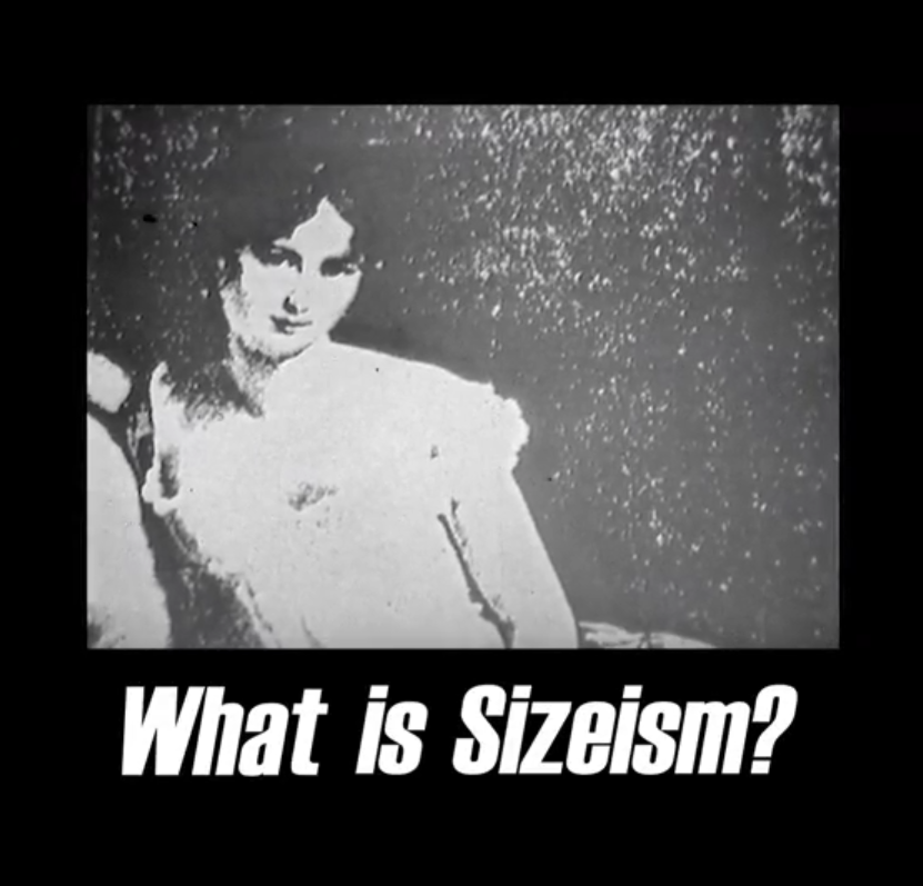 What is Sizeism?