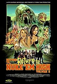 Return to Return to Nuke 'Em High Aka Vol. 2