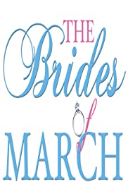 The Brides of March