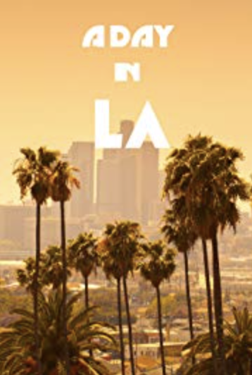 A Day in L.A.