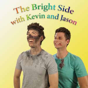The Bright Side with Kevin and Jason (Podcast)