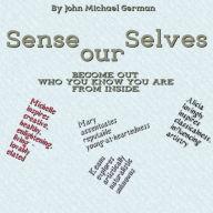 Sense our Selves