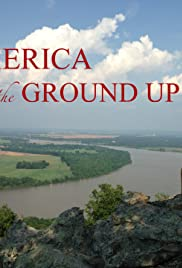 America: From the Ground Up!