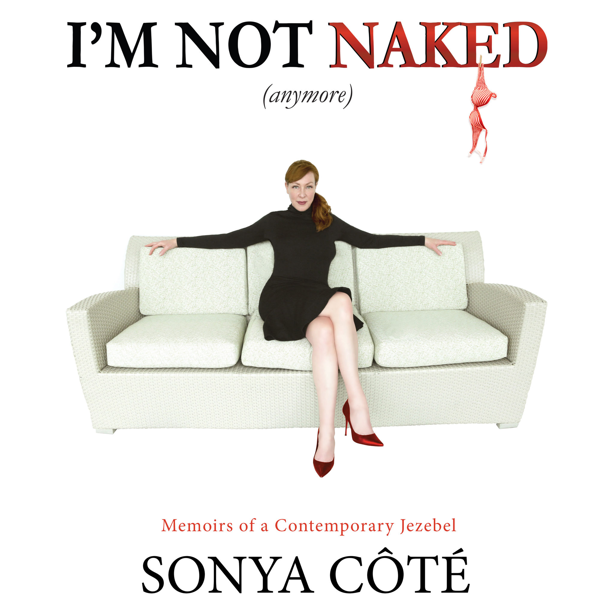 I'm not Naked (Anymore)