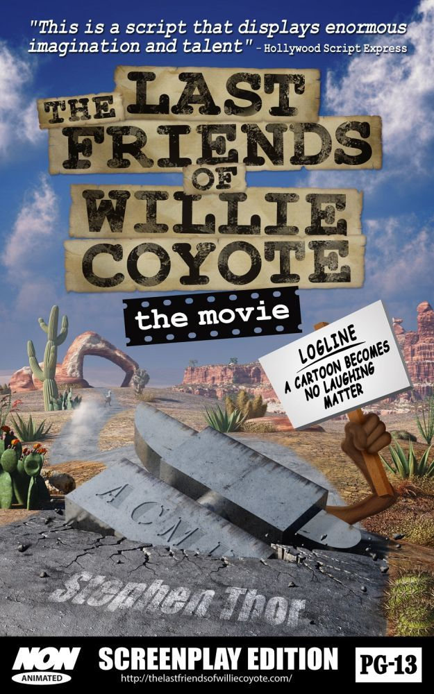 The Last Friends of Willie Coyote