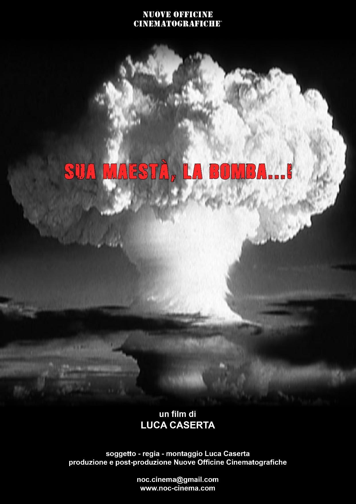 Sua maesta', la bomba...!
