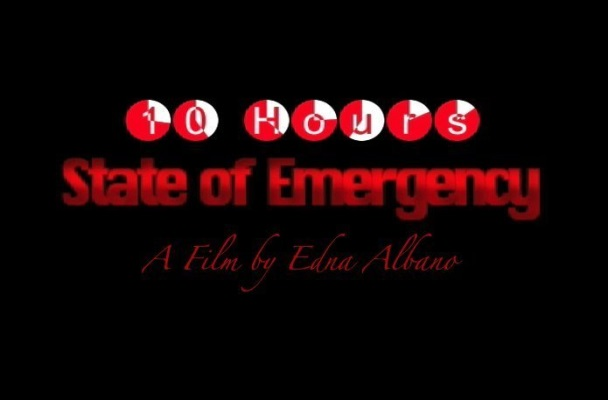 10 Hours State of Emergency