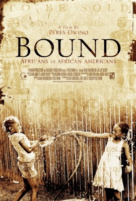 Bound: Africans versus African Americans