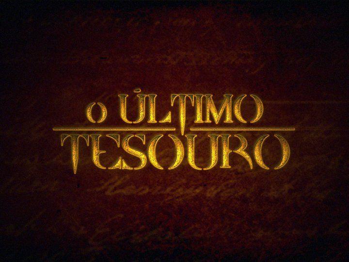 O Ultimo Tesouro (TV Series)