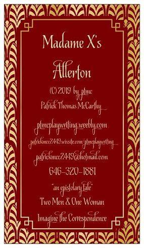 Reeking of Indiscretion: Madame X's Allerton