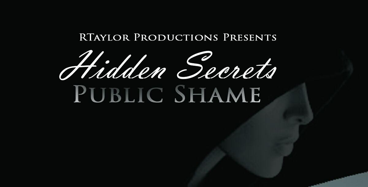 Hidden Secrets Public Shame Stage Play