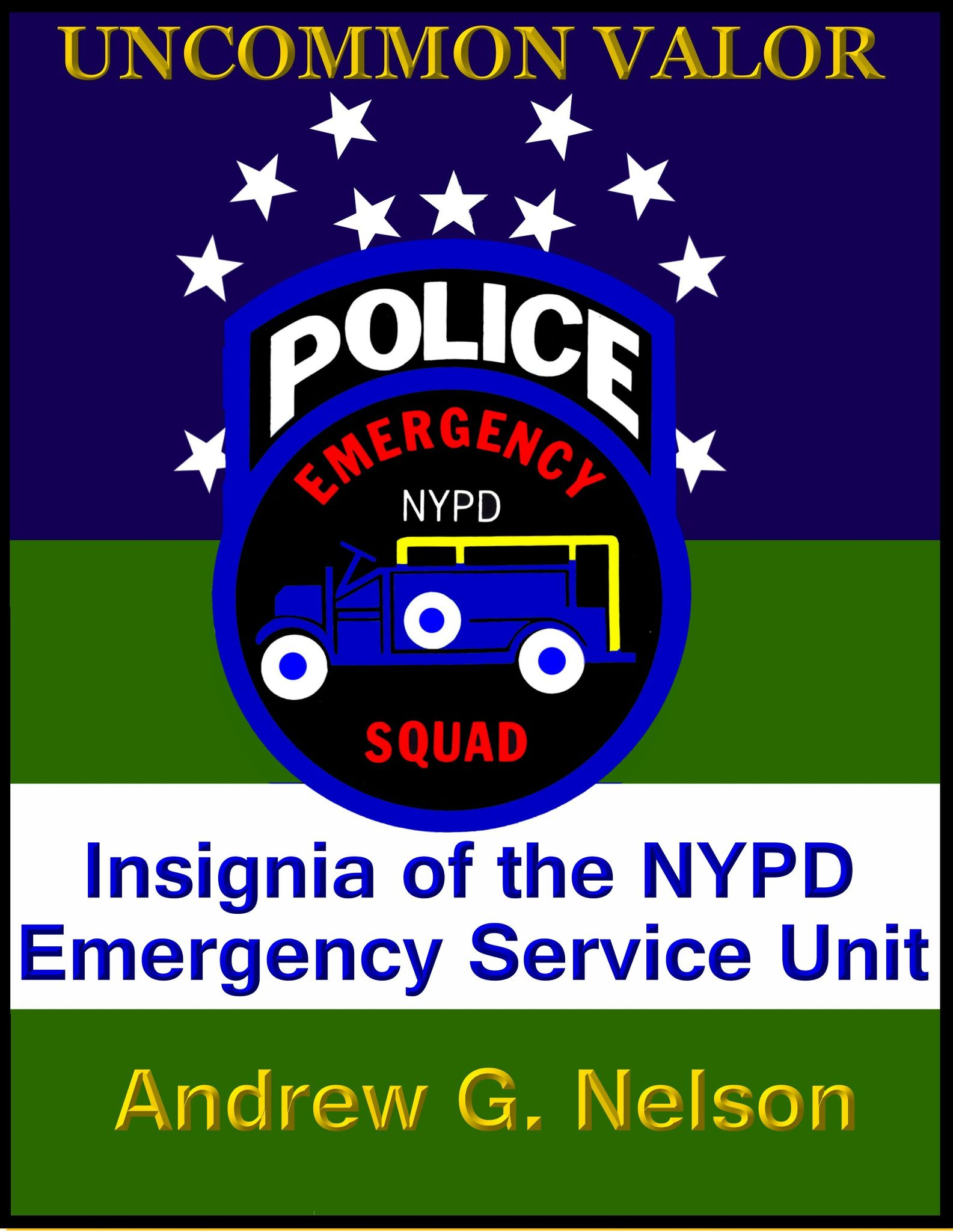 Uncommon Valor: Insignia of the NYPD ESU
