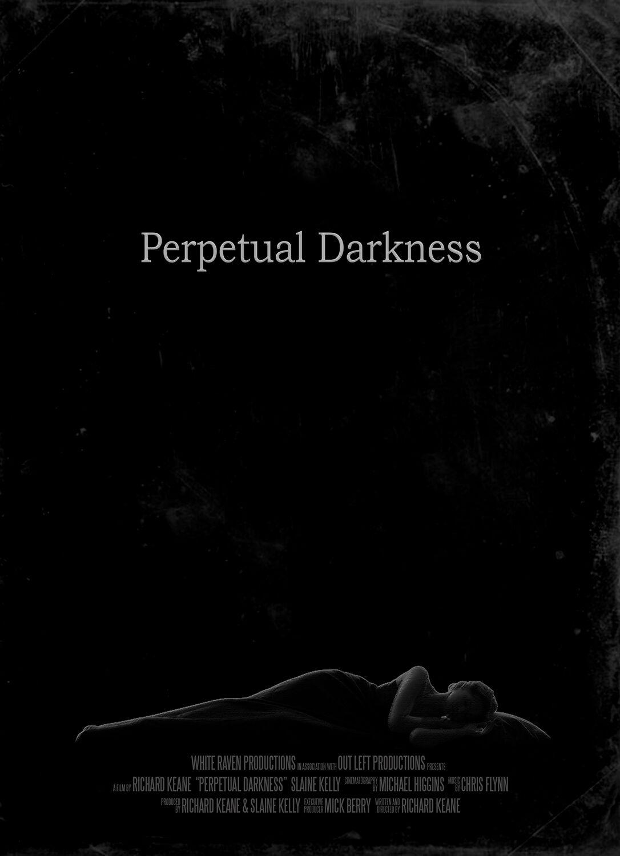 Perpetual Darkness