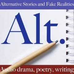 Alternative Stories and Fake Realities