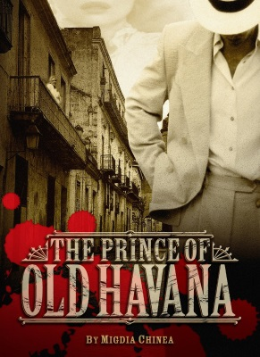 The Prince of Old Havana