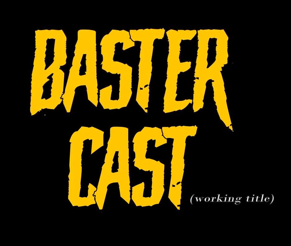 BasterCast