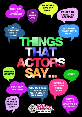 Things That Actors Say