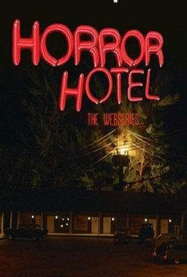 Horror Hotel: The Webseries