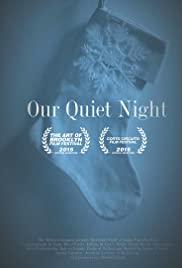 Our Quiet Night