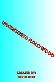 Uncensored Hollywood