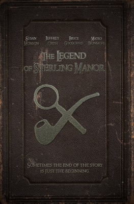 The Legend of Sterling Manor