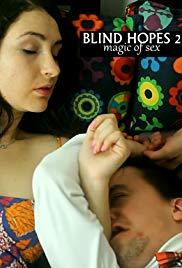 Blind Hopes 2: Magic of Sex
