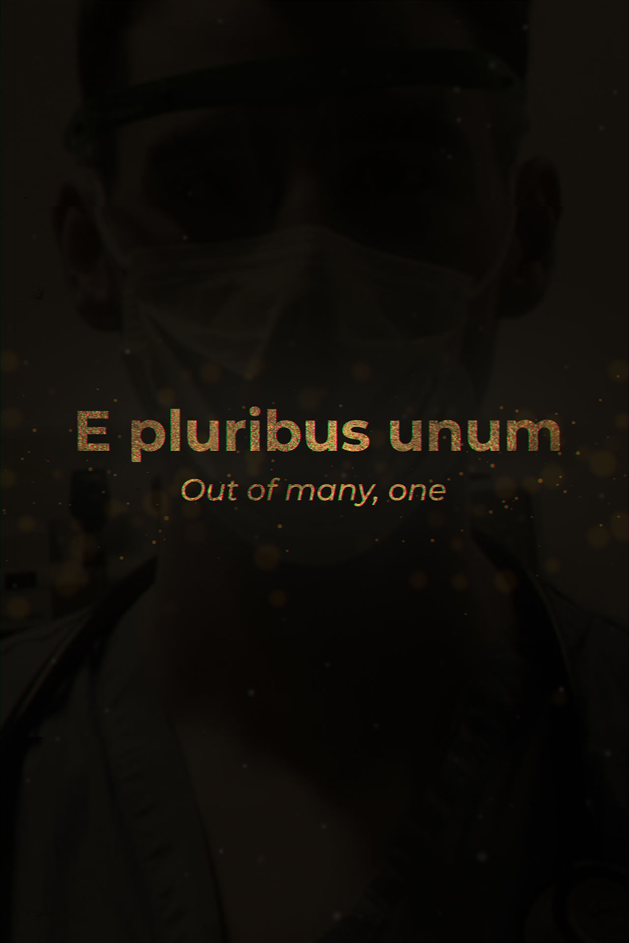 E Pluribus Unum (Out Of Many, One)