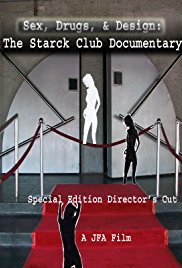 The Starck Club Documentary-The Final Cut