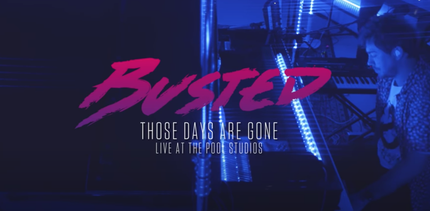 Busted - Those Days Are Gone (Live at The Pool Studios)