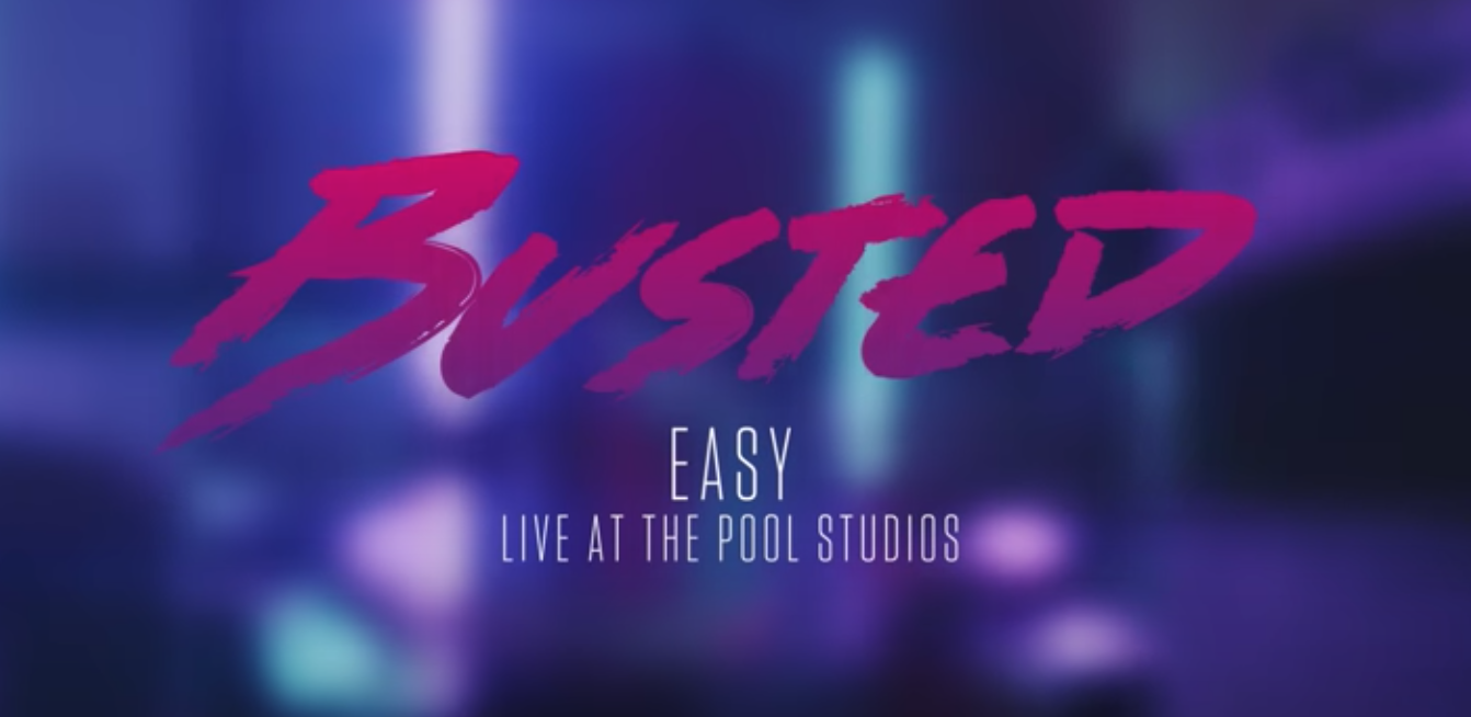 Busted - Easy (Live at The Pool Studios)