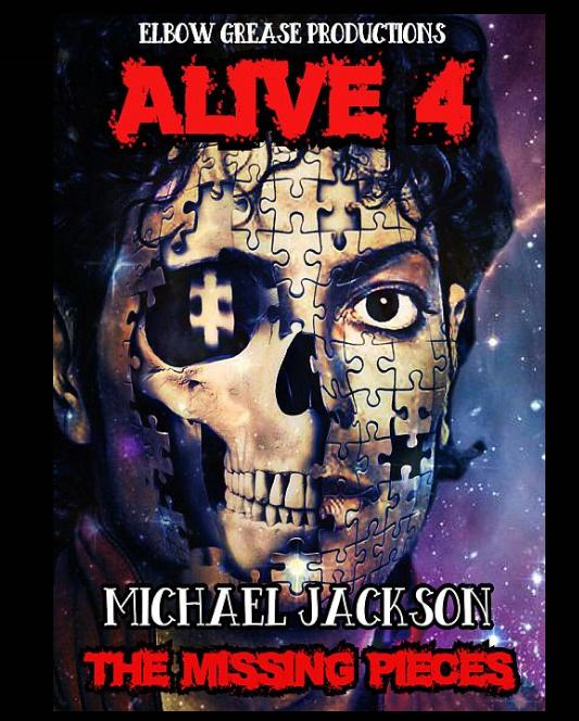 Alive 4 Michael Jackson the Missing Pieces