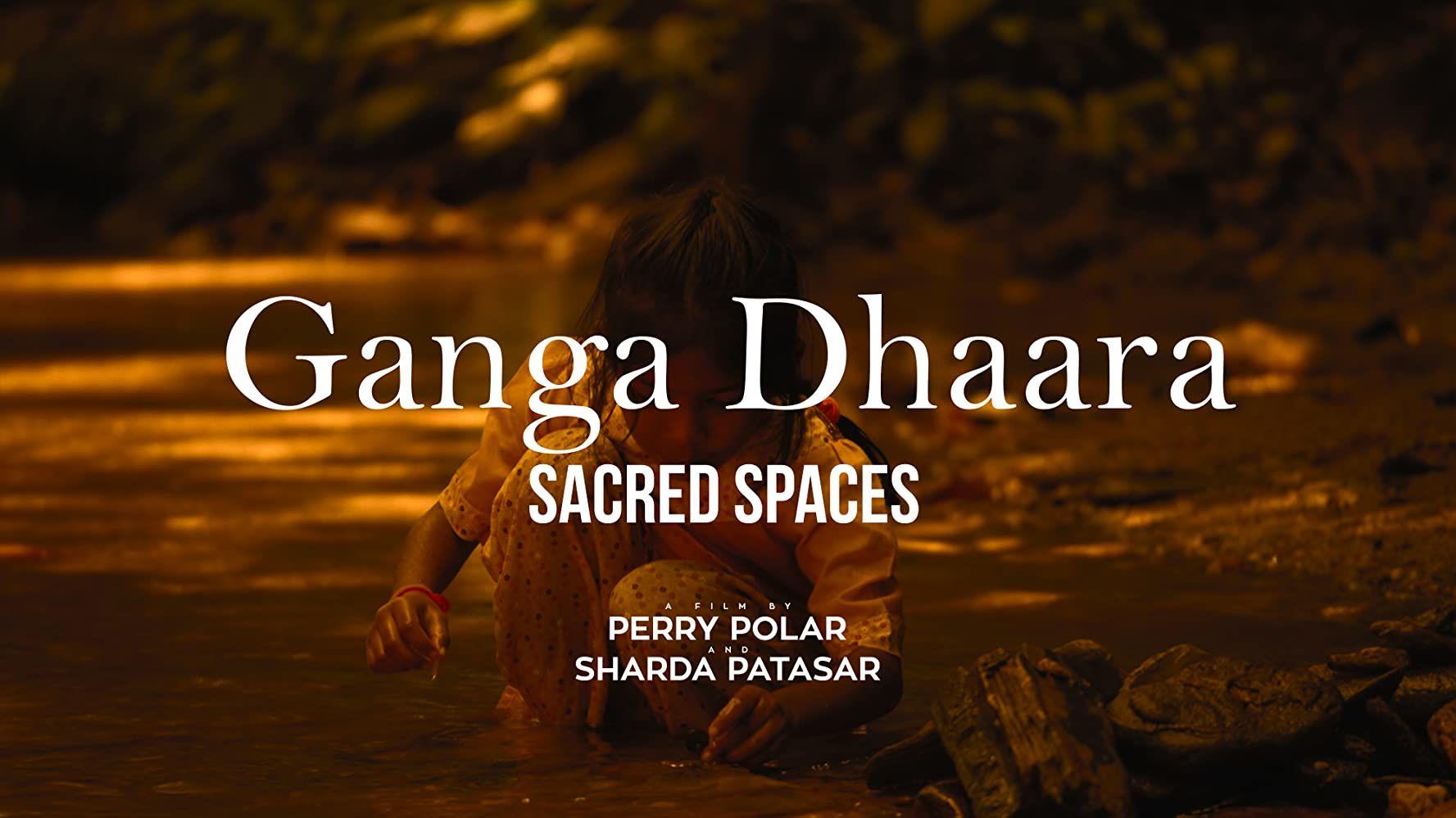 Ganga Dhaara: Sacred Spaces