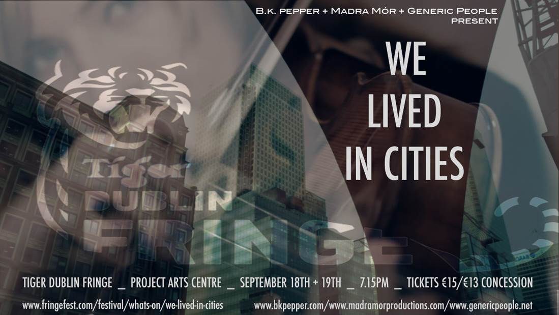 We Lived In Cities