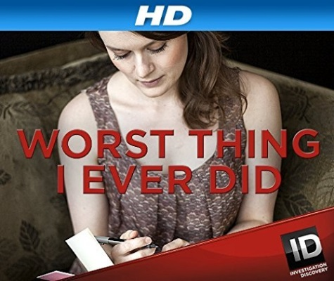 Worst Thing I Ever Did