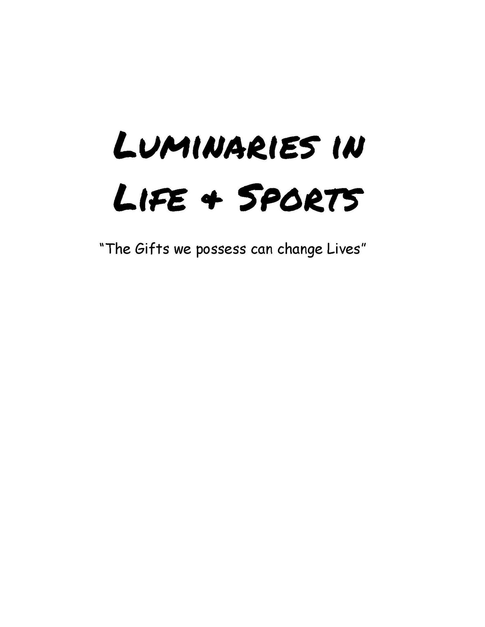 Luminaries in Life and Sports