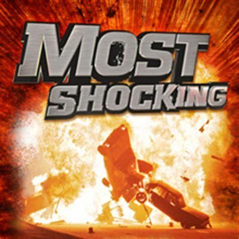 Most Shocking